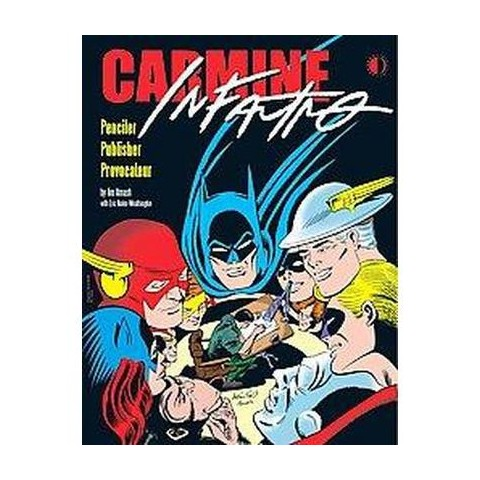 Carmine Infantino (Hardcover)