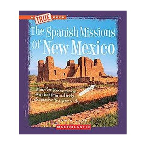 The Spanish Missions of New Mexico (Hardcover)