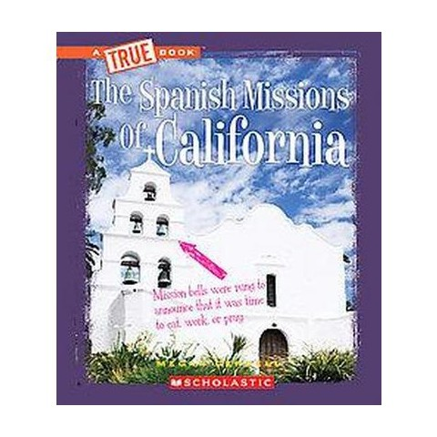 The Spanish Missions of California (Hardcover)
