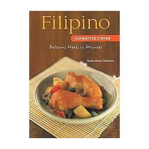 Filipino Homestyle Dishes (Hardcover)