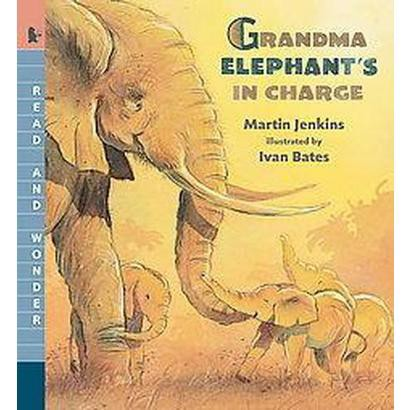 Grandma Elephant's in Charge (Reprint) (Paperback)