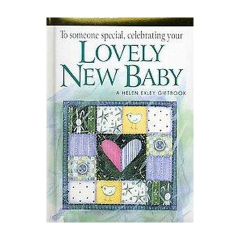 To Someone Special, Celebrating Your Lovely New Baby (Gift) (Hardcover)