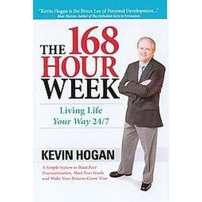 The 168 Hour Week (Hardcover)