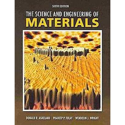 The Science and Engineering of Materials (Hardcover)