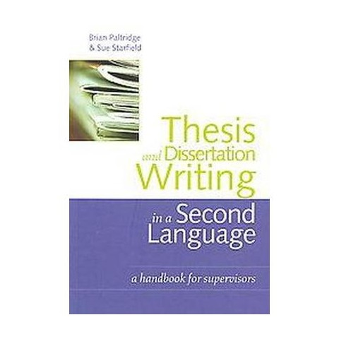 Thesis and Dissertation Writing in a Second Language (New) (Paperback)