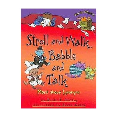 Stroll and Walk, Babble and Talk (Paperback)