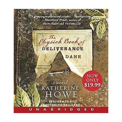 The Physick Book of Deliverance Dane (Unabridged) (Compact Disc)