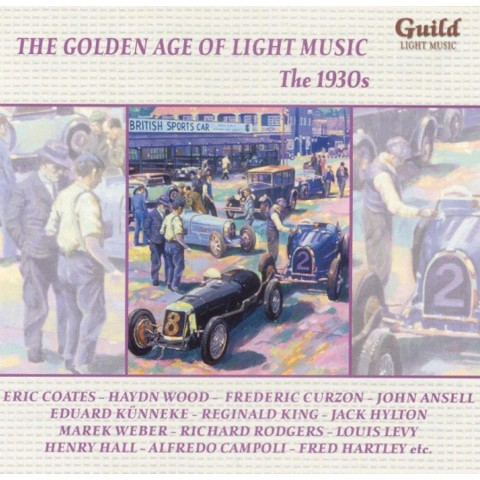 The Golden Age of Light Music: The 1930s