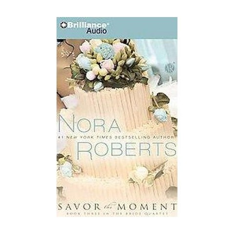 Savor the Moment (Abridged) (Compact Disc)