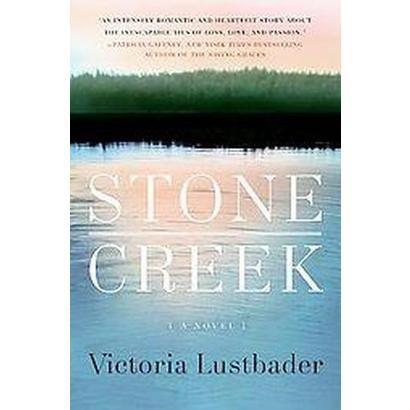 Stone Creek (Paperback)