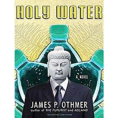 Holy Water (Unabridged) (Compact Disc)