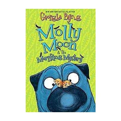 Molly Moon and the Morphing Mystery (Hardcover)