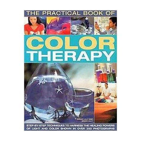 The Practical Book of Color Therapy (Paperback)