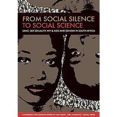 From Social Silence to Social Science (Paperback)