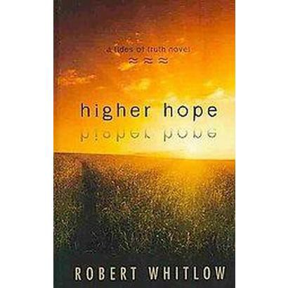 Higher Hope (Large Print) (Hardcover)
