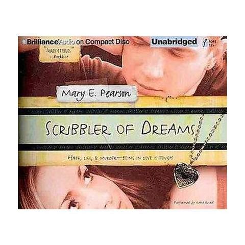 Scribbler of Dreams (Unabridged) (Compact Disc)