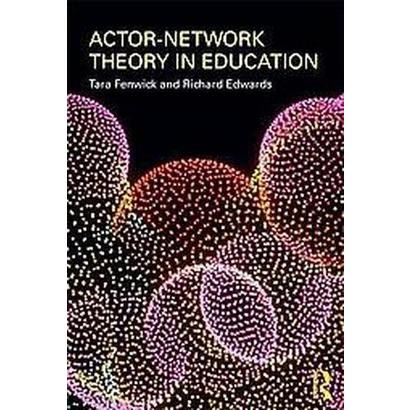 Actor-Network Theory in Education (Paperback)