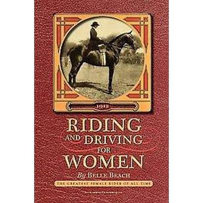 Riding and Driving for Women (Illustrated) (Paperback)