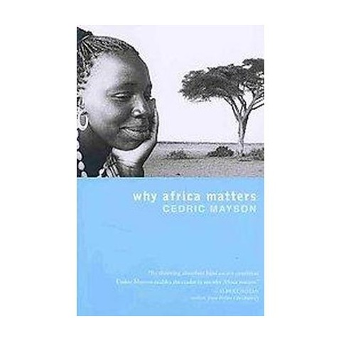 Why Africa Matters (Paperback)