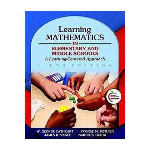 Learning Mathematics in Elementary and Middle Schools (Paperback)