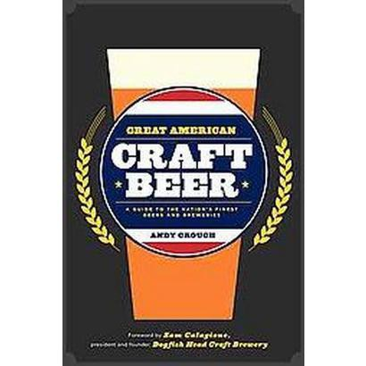 Great American Craft Beer (Hardcover)