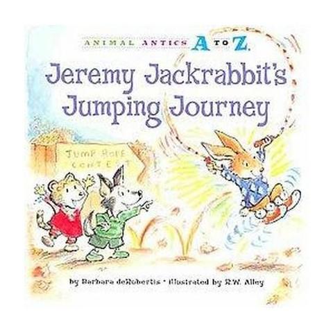 Jeremy Jackrabbit's Jumping Journey (Paperback)