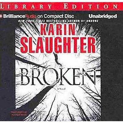 Broken (Unabridged) (Compact Disc)