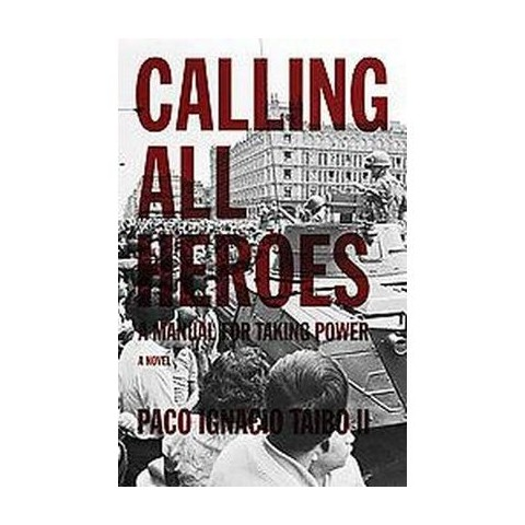 Calling All Heroes (Paperback)