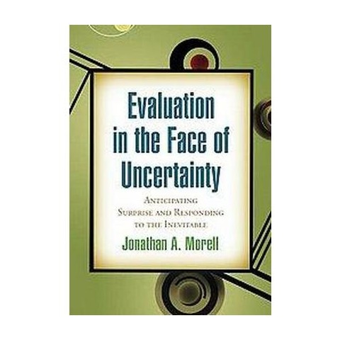 Evaluation in the Face of Uncertainty (Hardcover)
