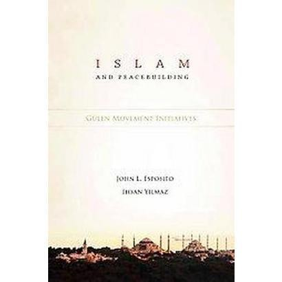 Islam and Peacebuilding (Hardcover)