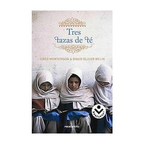 Tres tazas de te/ Three Cups of Tea (Paperback)