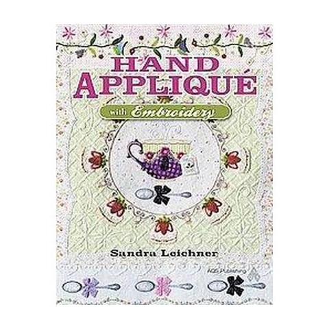 Hand Applique? With Embroidery (Paperback)