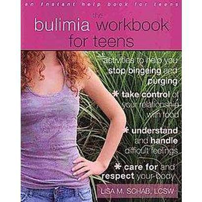 The Bulimia Workbook for Teens (Paperback)