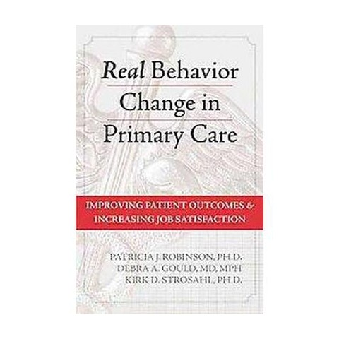 Real Behavior Change in Primary Care (Hardcover)
