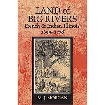 Land of Big Rivers (Paperback)