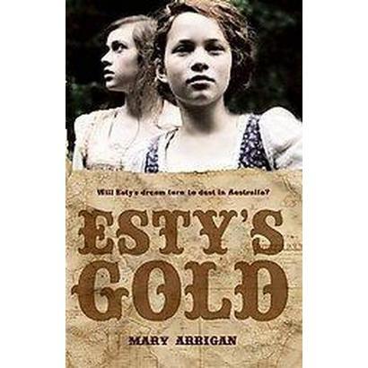 Esty's Gold (Paperback)