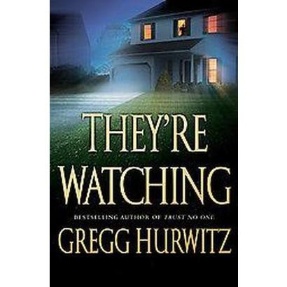 They're Watching (Hardcover)