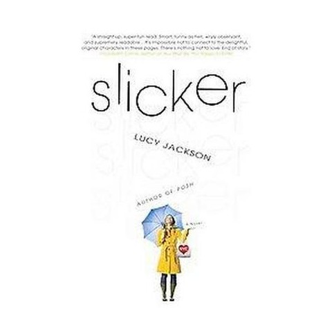 Slicker (Hardcover)