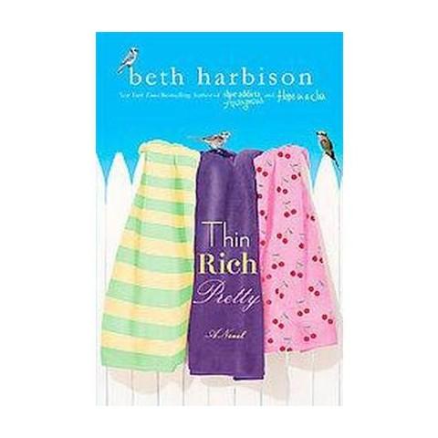 Thin, Rich, Pretty (Hardcover)