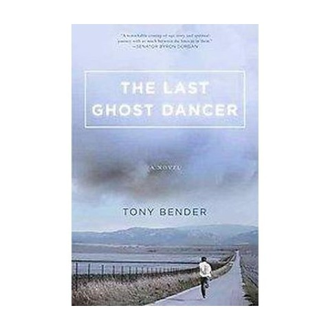 The Last Ghost Dancer (Hardcover)