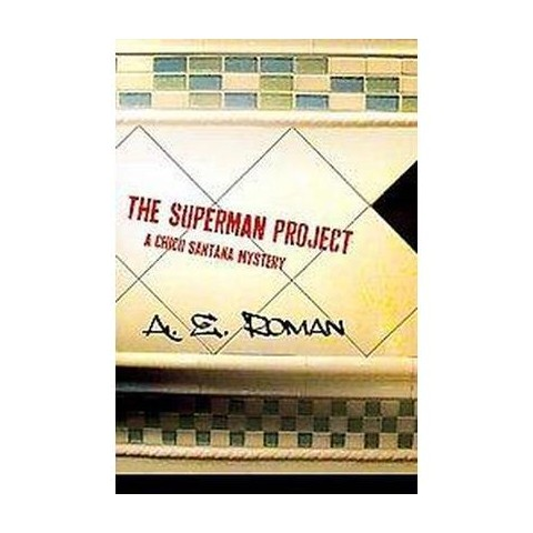 The Superman Project (Hardcover)
