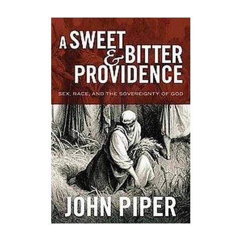 A Sweet and Bitter Providence (Hardcover)
