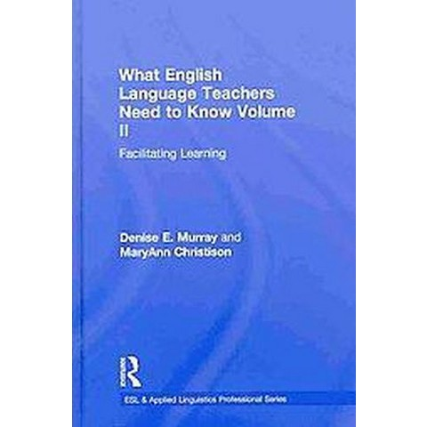 What English Language Teachers Need to Know (2) (Hardcover)
