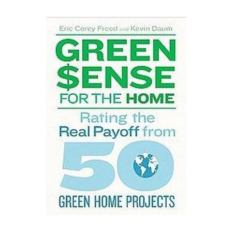 Green Sense for the Home (Paperback)