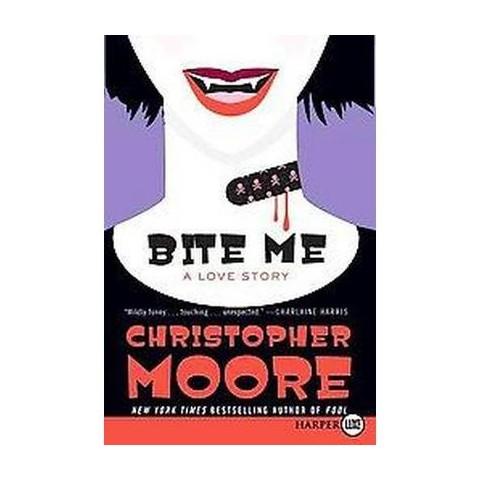 Bite Me (Larger Print) (Paperback)