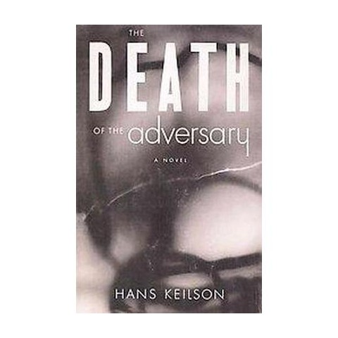The Death of the Adversary (Reissue) (Paperback)