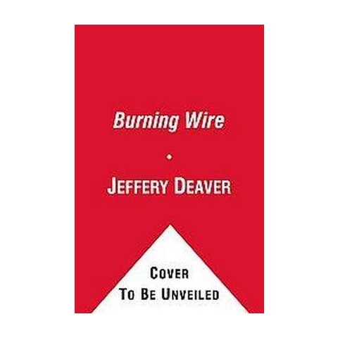 The Burning Wire (Hardcover)