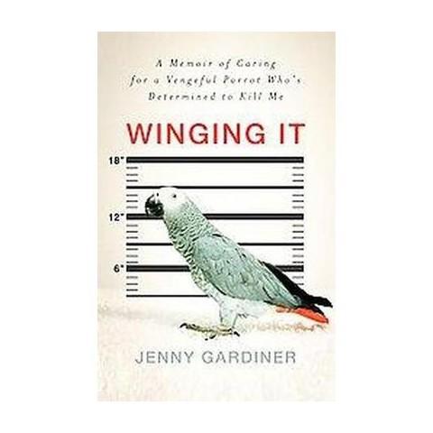 Winging It (Hardcover)