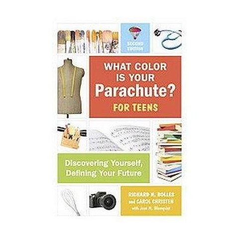 What Color Is Your Parachute? For Teens (Paperback)