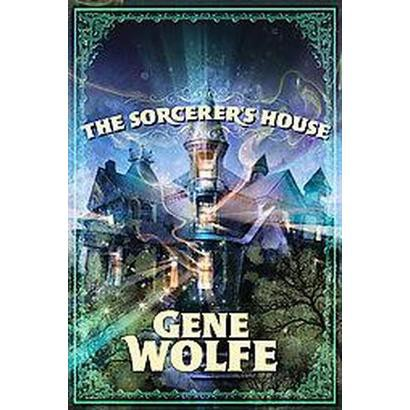 The Sorcerer's House (Hardcover)
